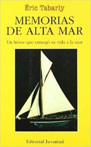 Memorias-de-alta-mar-Eric-Tabarly-Libros-Mar-Nautica