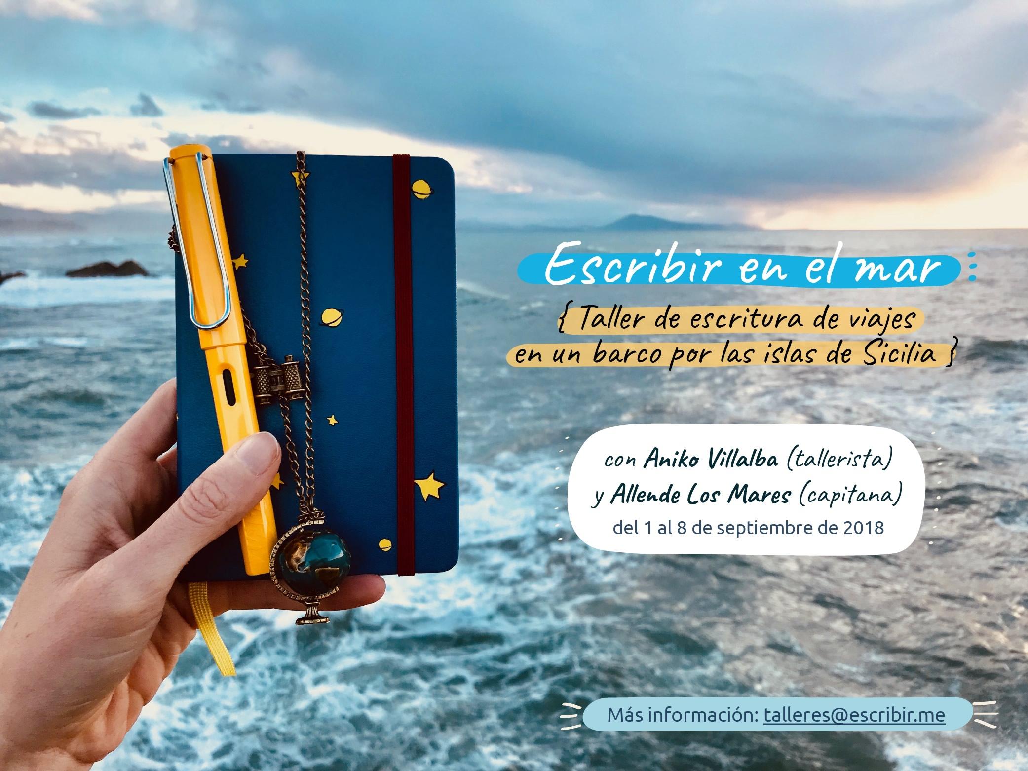 Aniko Villalba Taller escritura en catamarán&Allende los mares